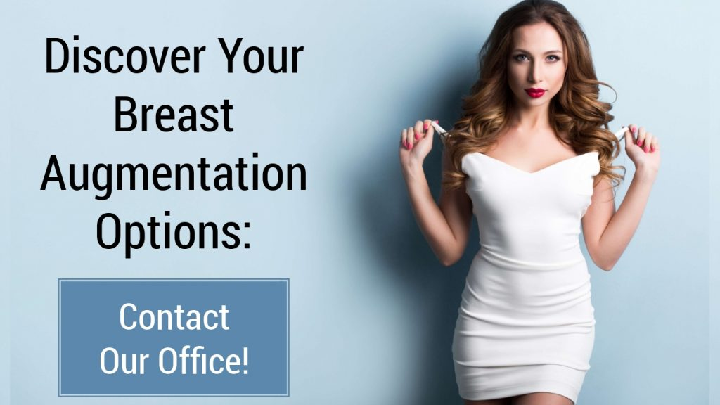 woman in a white dress with text beside it that says discover your breast augmentation options contact our office